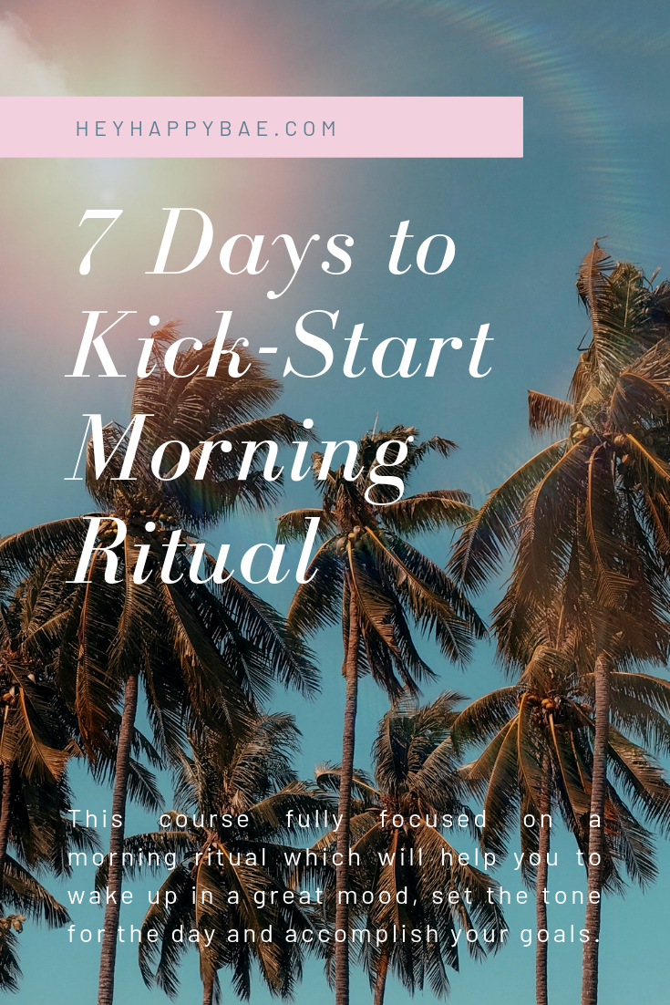 Online Courses for Women: 7 Days to Kick Start Morning Ritual