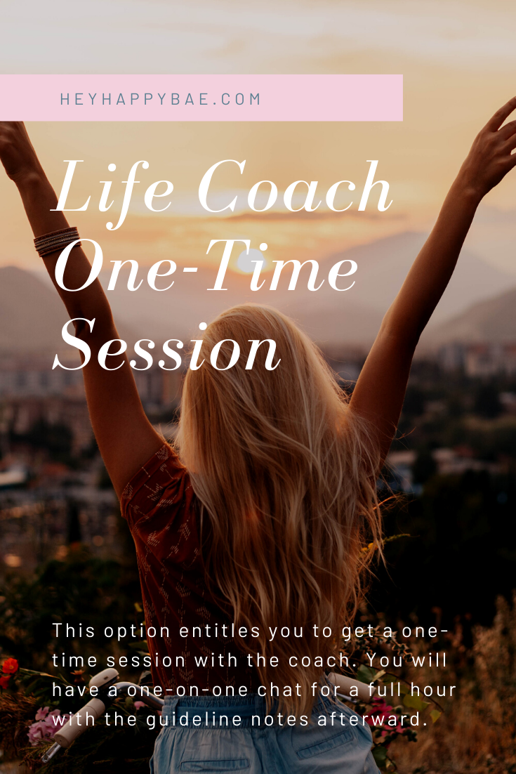 To Book Session with a Life Coach Hey Happy Bae - fees, costs for 1 hr.